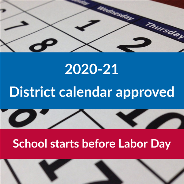2020-21 District calendar approved