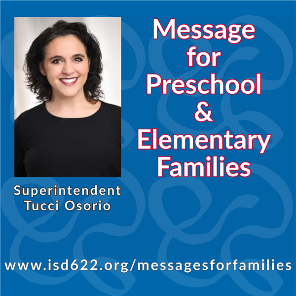Message for preschool and elementary families from Superintendent Tucci Osorio