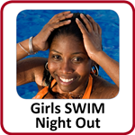Girls SWIM Night Out