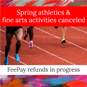Spring athletics and fine arts activities canceled