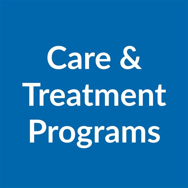 Care and Treatment Programs